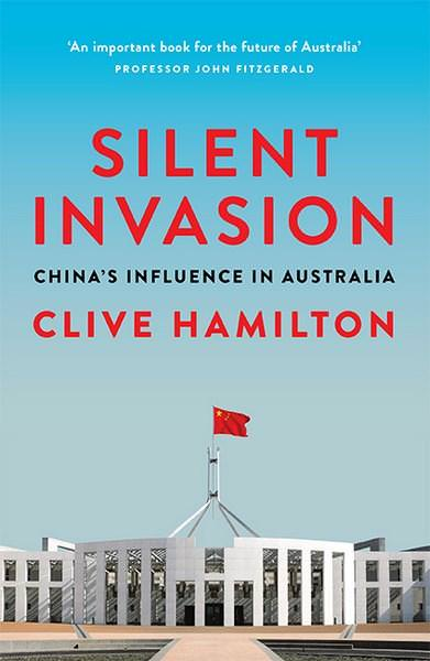 Clive Hamilton's The Silent Invasion: China's Influence in Australia