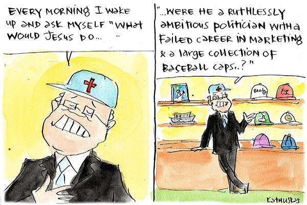 Scott Morrison asks himself what Jesus would do were he ruthless politician with many baseball caps. Cartoon by Fiona Katauskas