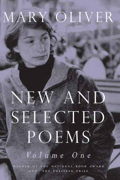 Mary Oliver New and Selected Poems