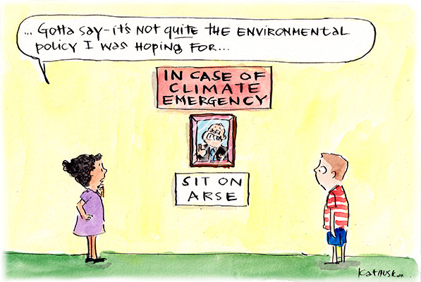 In this Fiona Katauskas cartoon, a framed photo of Scott Morrison grinning and giving a thumbs-up appears between signs that read 'In case of climate emergency, sit on arse.'