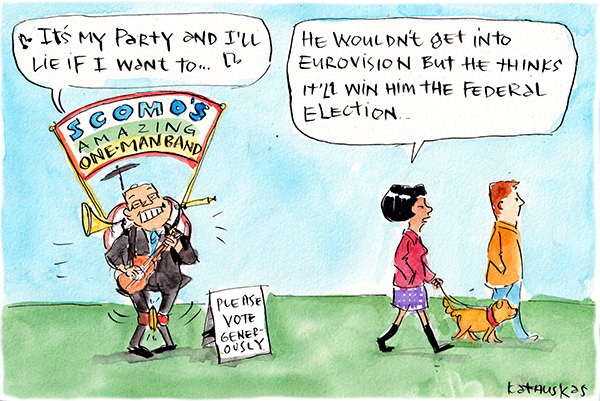 In this Fiona Katauskas cartoon, Scott Morrison is equipped with musical instruments as a one-man band, while singing 'It's my party and I'll lie if I want to.'