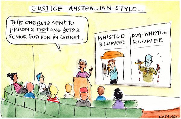 Fiona Katauskas cartoon shows a lecturer displaying a slide that contrasts maligned whistleblowers with celebrated dog-whistle blowers. The dog-whistle blower is a bloody-handed Peter Dutton.