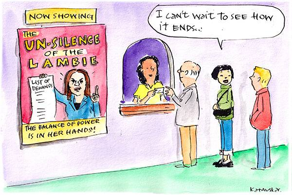 In this cartoon by Fiona Katauskas, people line up in a movie theatre. The poster besides reads, 'Un-silence of the Lambie', with the subtitle, 'The balance of power is in her hands'. The poster image depicts Jacqui Lambie holding a list of demands. One of the moviegoers says, 'I can't wait to see how it ends'.