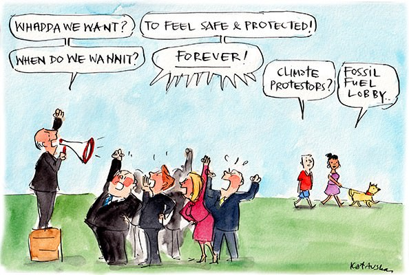 In this Fiona Katauskas cartoon, fossil fuel lobbyists chant 'What do we want? To feel safe and protected! When do we want it? Forever!'