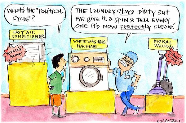 In this Fiona Katauskas cartoon, a man asks, 'What's this political cycle?'. Scott Morrison replies, 'The laundry stays dirty but we give it a spin and tell everyone now it's perfectly clean!' In the background there three machines called the 'hot air conditioner', the 'whitewashing machine' and the 'moral vaccuum'.