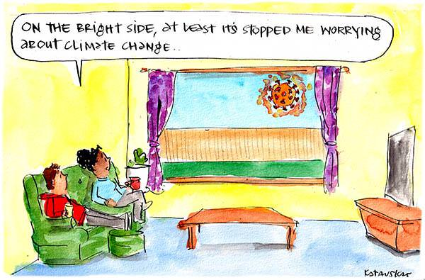 In this Fiona Katauskas cartoon, a woman sitting on the couch says to her partner, 'On the bright side, at least it's stopped me worrying about climate change.' Both through the window where a stylised coronavirus floats outside.