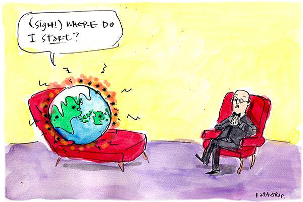 In this Fiona Katauskas cartoon, the Earth is in a therapist's chair. The speech bubble from the Earth reads, '(sigh!) Where do I start?'