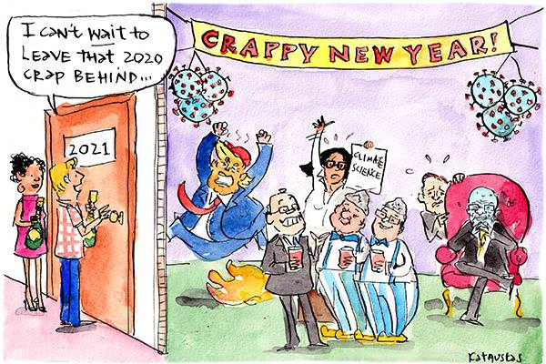 In this Fiona Katauskas cartoon, a person standing in front of a door marked '2021' saying 'I can't wait to leave that 2020 crap behind'. Behind the door there is a banner reading 'Crappy new year' with Trump, Morrison, Rupert Murdoch and the room is on fire.