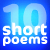 10 Short Poems