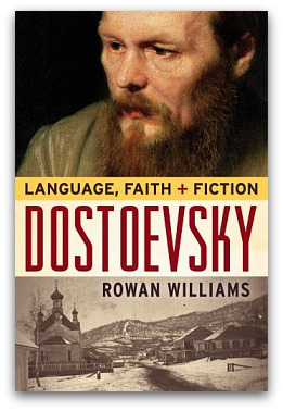 Williams, Rowan: Dostoevsky: Language, Faith and Fiction. Continuum, 2008. ISBN 9781847064257