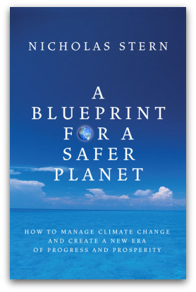 Blueprint for a safer planet, by Nicholas Stern