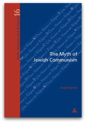 Gerrits, Andre: The Myth of Jewish Communism. Bruxelles, 2009. ISBN 978-90-5201-465-4