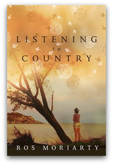 Listening to Country, Ros Moriarty, 9781741753806