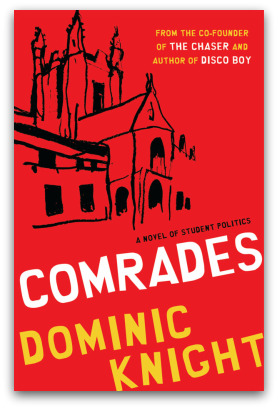 Comrades, by Dominic Knight