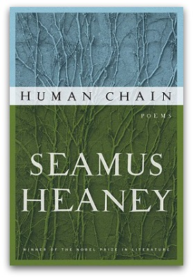 Seamus Heaney, 'Human Chain'