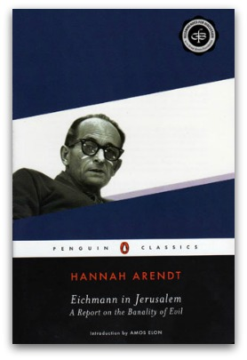 """the fundamental flaws in the trial of adolf eichmann in the book eichmann in jerusalem by hannah are Hannah arendt's dispatches from adolf eichmann's trial did not into a book, """"eichmann in jerusalem: of evil is a fundamental."""