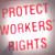 Protect workers' rights