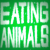 Jonathan Safran Foer, Eating Animals