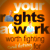 Your Rights At Work poster