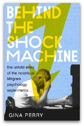 Behind the Shock Machine, by Gina Perry