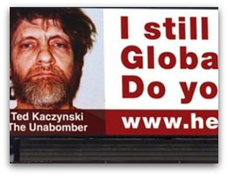 Unabomber global warming billboard
