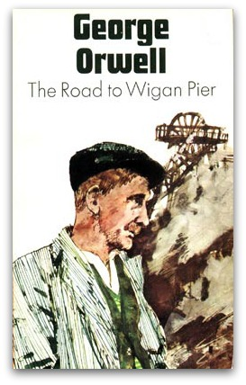 George Orwell, The Road to Wigan Pier