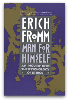 Erich Fromm, Man for Himself