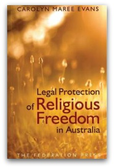 Carolyn Evans' Legal Protection of Religious Freedom in Australia