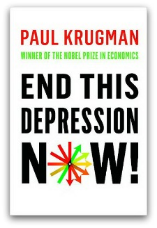 End This Depression Now! by Paul Klugman (book cover)