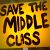 Yellow placard, 'The Truth About Middle Class Welfare'