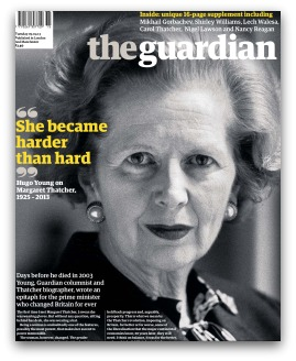 Margaret Thatcher, The Guardian cover with headline 'She became harder than hard'