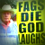Westboro Baptist Church member holds a sign that says 'Fags die God laughs'