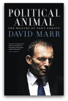 Cover of David Marr's book Political Animal: Tony Abbott standing in shadows