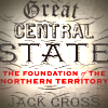 'Great Central State' by Jack Cross. Cover features map of Australia with South Australia and Northern Territory marked as one big state