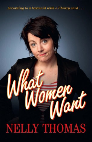 Cover image of Nelly Thomas' book 'What Women Want' features Thomas smiling and with her hands on her hips