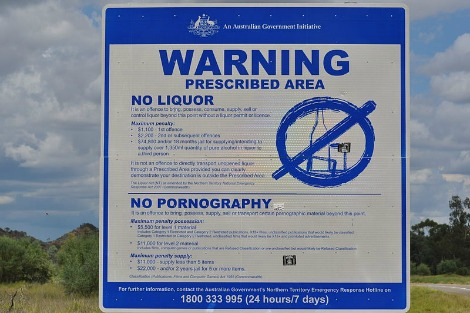 Australian Government sign warns 'No liquor. No pornography.'