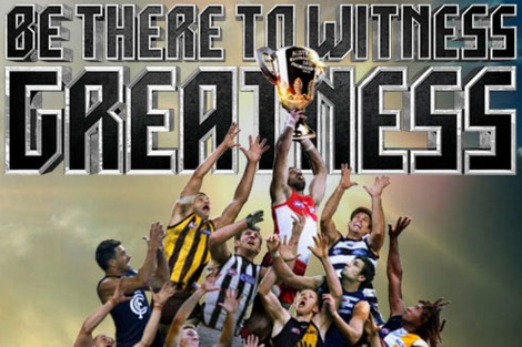 AFL Grand Final poster asks 'Who will be there to witness greatness?' Below, players vie to 'mark' the premiership cup; Sydney's Adam Goodes comes out on top