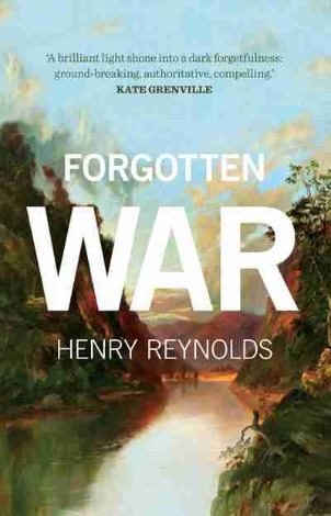 'Forgotten War' by Henry Reynolds