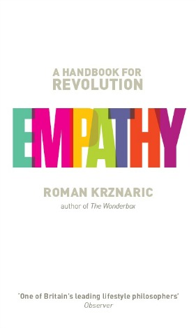 Cover of Empathy: A Handbook for Revolution features the title Empathy in colourful block letters against a field of white