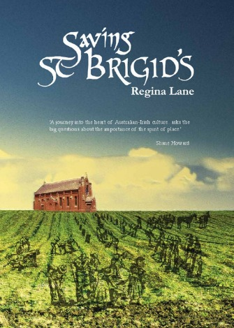 Cover illustration of Regina Lane's Saving St Brigid's features the church in the background while workers toil in the field in the foreground