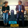 Movie Begin Again publicity photo
