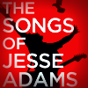 The Songs of Jesse Adams cover