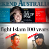 Weekend Australian front cover 'fight Islam 100 years'
