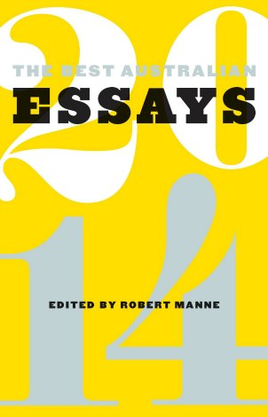 Cover of The Best Australian Essays 2014