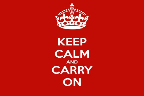 'Keep Calm and Carry On' sign