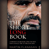 Cover of The Short Long Book by Martin Flanagan
