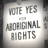 1967 Referendum 'Yes' campaign banner