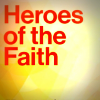 Heroes of the Faith edited by Roland Ashby