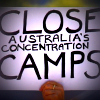 Placard reads Close Australian Concentration Camps