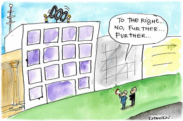 As workers adjust the location of an ABC billboard on top of a building, Malcolm Turnbull instructs 'To the right!' Cartoon by Fiona Katauskas